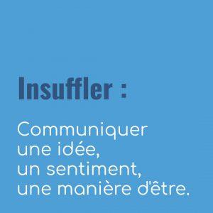 Définition insuffler par L'insufflerie